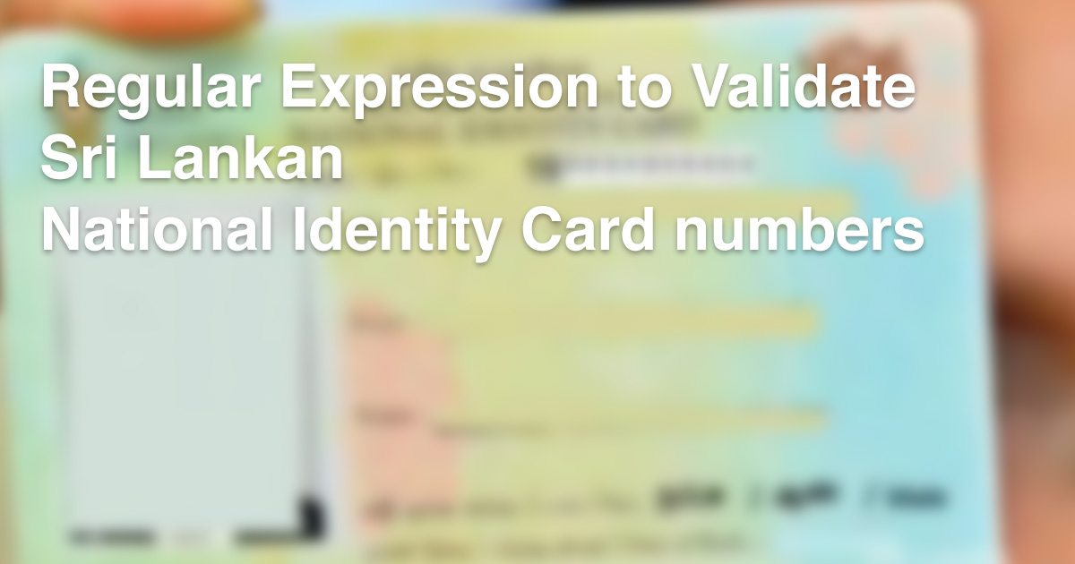 Regular Expression to validate Sri Lankan National Identity Card numbers