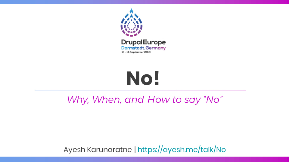 """Why, When, and How to say """"No"""""""